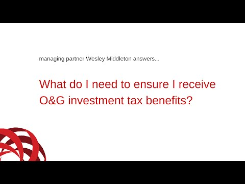 What do I need to ensure I receive oil and gas investment tax benefits?