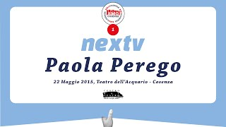 NEXTV - INCONTRO CON PAOLA PEREGO 22-05-2015