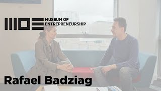 """My mission was to learn from the very best"": Rafael Badziag - Museum of Entrepreneurship"
