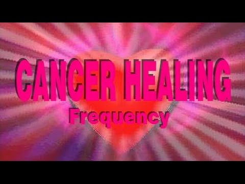 Cancer Healing Frequency - Self-Healing Binaural Beat