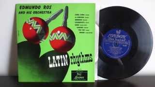 Edmundo Ros & His Orchestra – Latin Rhythms (1950) - Vinyl Full Album