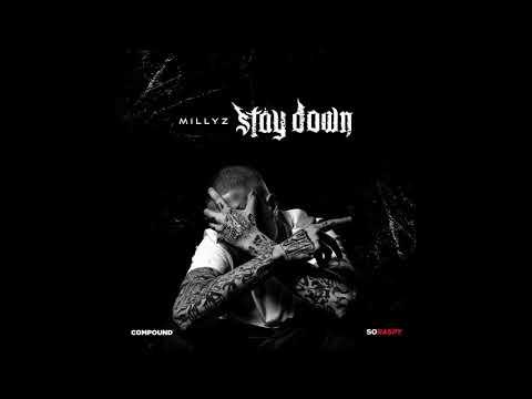 Millyz - Stay Down (Audio)