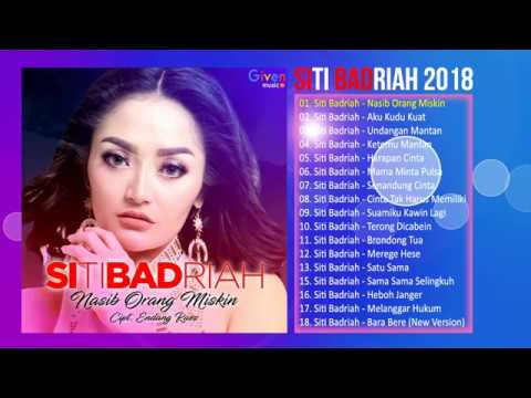 SITI BADRIAH ALBUM 2018 - LAGU DANGDUT TERBARU 2018