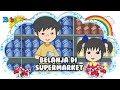 Belanja di Supermarket - Bona dan Rongrong - Dongeng Anak Indonesia - Indonesian Fairytales