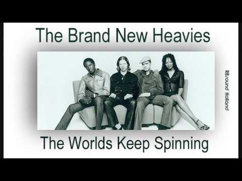 The Brand New Heavies - The Worlds Keep Spinning (HQsound)