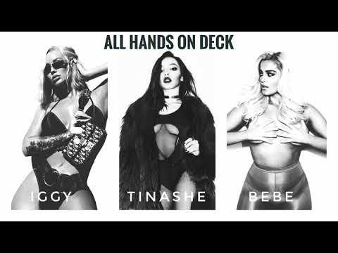 Bebe Rexha & Tinashe - All Hands On Deck Ft. Iggy Azalea