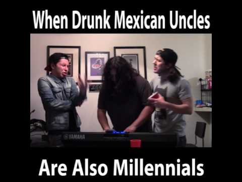 hqdefault when mexican drunk uncles are also millennials youtube
