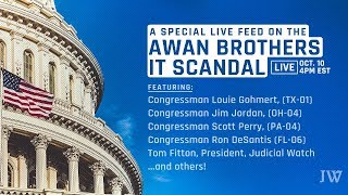 JW Presents: A Discussion on the Awan Brothers IT Scandal w/ Congressional House Members