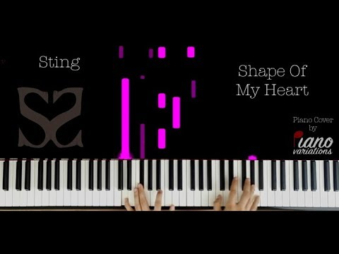 Piano Cover | Sting - Shape Of My Heart (by Piano Variations)