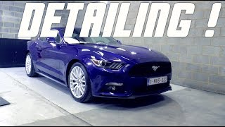 Le detailing COMPLET de ma FORD MUSTANG !