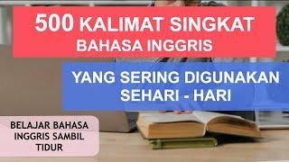 Download lagu 500 KALIMAT SINGKAT BAHASA INGGRIS YANG SERING DIGUNAKAN SEHARI - HARI