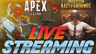 Apex VS Pubg Lets Play!! .FEAT WEREWOLF🔴LIVE STREAM #71