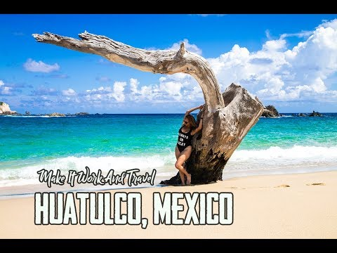 BEST BEACH IN HUATULCO OAXACA- Mexico Travel Destinations