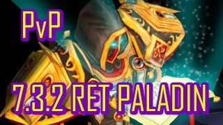CANT STOP THIS CREW!!! | 7.3.2 RET PALADIN PvP | WoW Legion