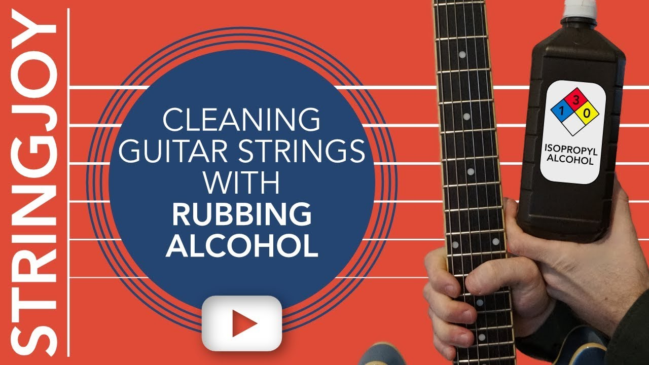 Cleaning Guitar Strings With Rubbing Alcohol: Good Idea or Bad?