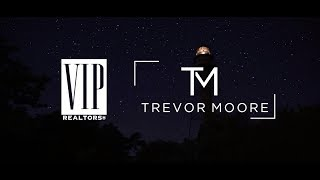 Trevor Moore Real Estate Branding Video