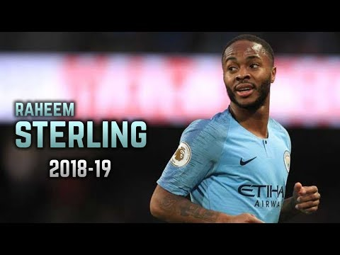 Raheem Sterling 2018-19 | Dribbling Skills & Goals