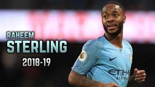 Raheem Sterling 2018-19  Dribbling Skills amp Goals