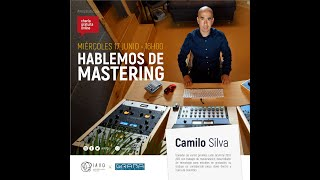 🎚🎚🎚🎛🔊  Mastering de audio con Camilo Silva