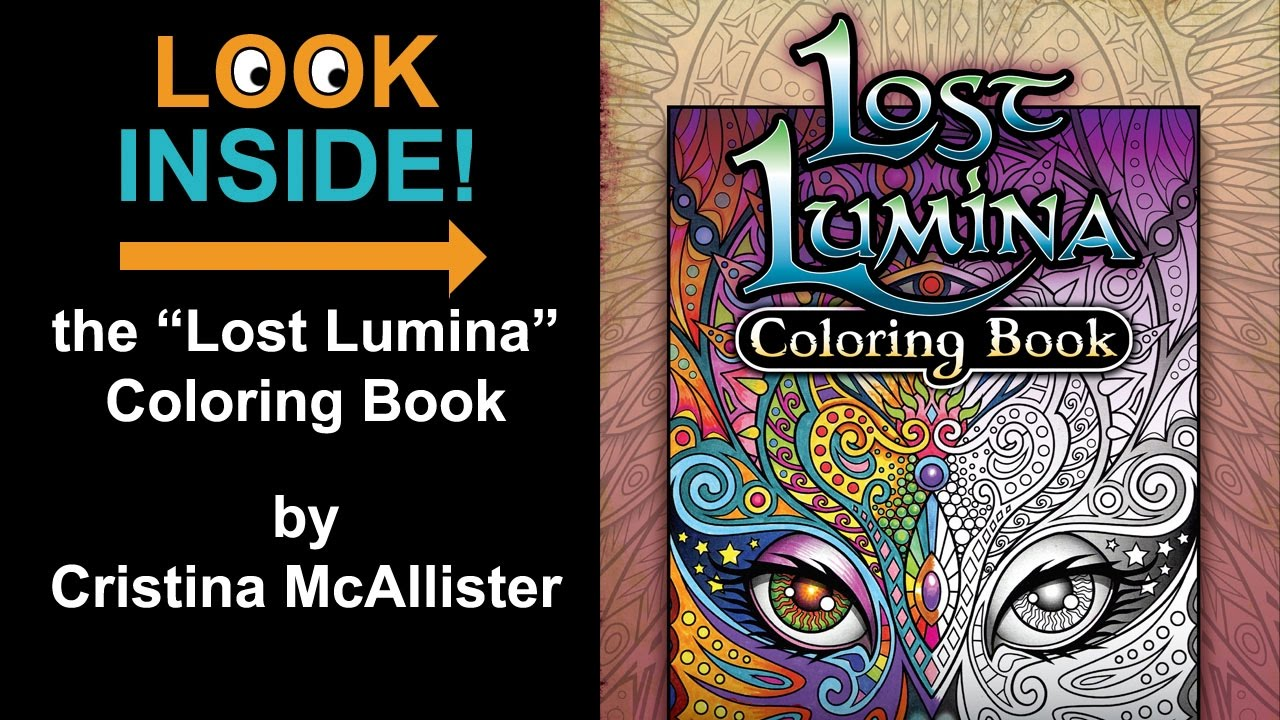 Look Inside The Lost Lumina Coloring Book By Cristina McAllister