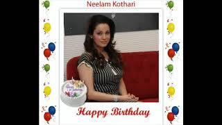"Happy Birthday "" Neelam Kothari "" 
