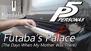 The Days When My Mother Was There ~ Piano //Persona 5