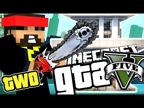 Minecraft GTA 5: THE CHAINSAW IS BROKEN!! [2]