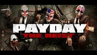 PAYDAY™ The Heist Gameplay (PC/HD)