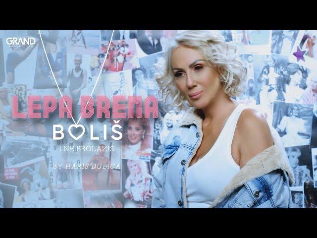 Lepa Brena - Bolis i ne prolazis - (Official Video 2017)