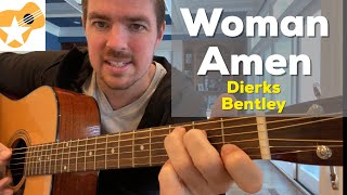 Woman, Amen | Dierks Bentley | Beginner Guitar Lesson