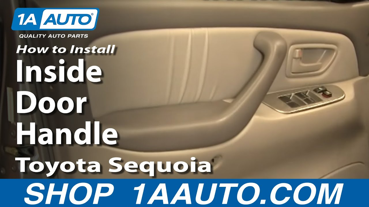 how to install replace inside door handle toyota sequoia 01 04 youtube. Black Bedroom Furniture Sets. Home Design Ideas