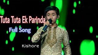 Tuta Tuta Ek Parinda || Cover Kishore || Kailash Kher || Super Singer Junior 2019