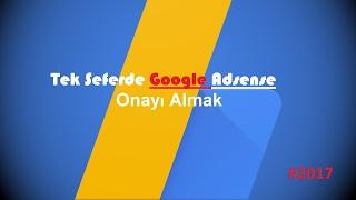 Google Adsense Reklam Onayı Alma (Tek Seferde 2017)