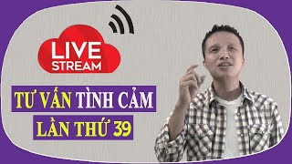 Live stream gỡ rối tơ lòng ... thòng 39