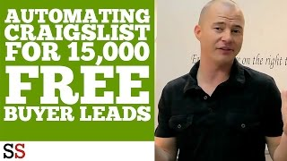 Automating Craigslist for 15,000 FREE Buyer Leads