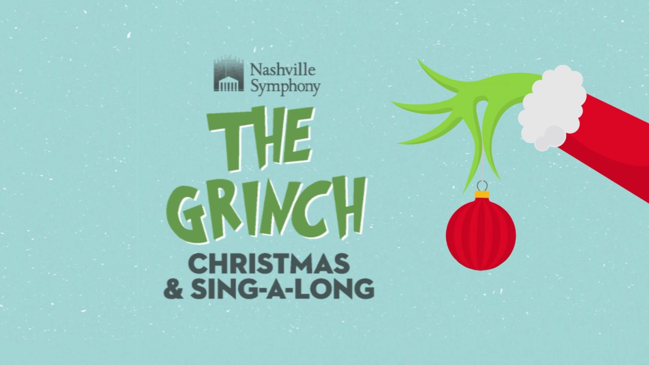 The Grinch Christmas & Sing-Along 2020 The Grinch Christmas & Sing Along 2018   YouTube