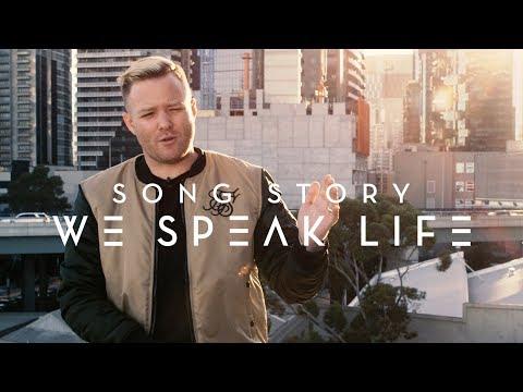 'WE SPEAK LIFE' | Planetshakers Song Story