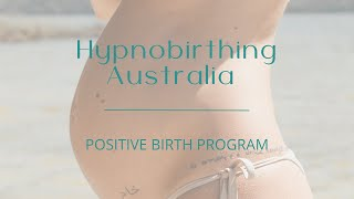 Hypnobirthing Australia & Hypnobubs - Positive Birth Program