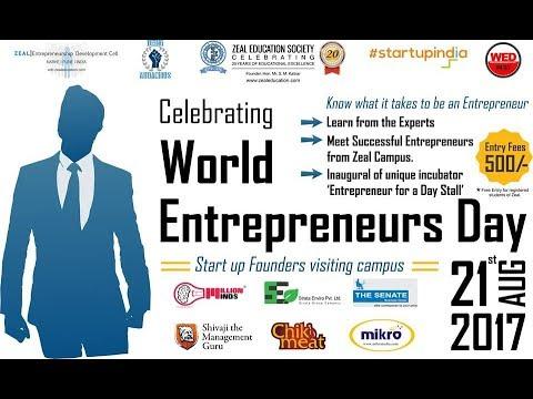 2017 World Entrepreneurs Day  at Zeal Education Society Part I