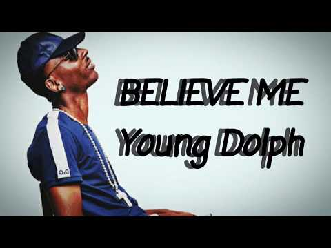 Young Dolph - Believe Me (Lyrics)