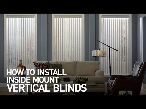 How to Install Inside Mount Vertical Blinds