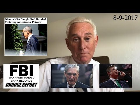 Roger Stone Insights Into Paul Manafort FBI Raid Clinton aides being questioned