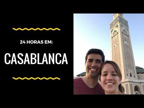 24 Horas em Casablanca - Marrocos