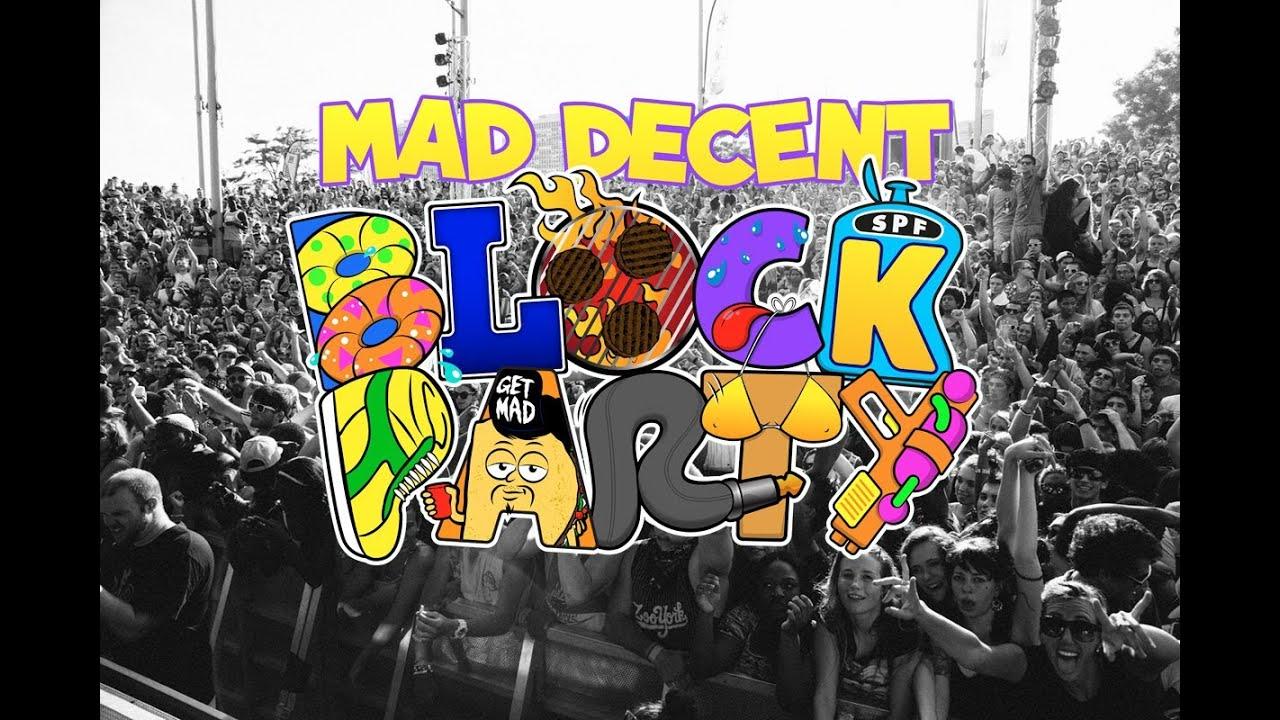 mad decent block party