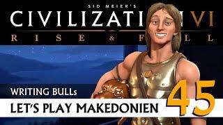 Let's Play: Civilization VI - Makedonien (45) | Rise & Fall [Deutsch]