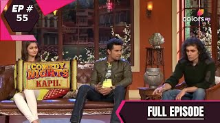 Comedy Nights With Kapil | कॉमेडी नाइट्स विद कपिल | Episode 55 | Imtiaz |  Randeep Hooda | Alia Bhat