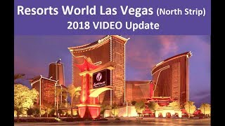The Upcoming Resorts World  Las Vegas VIDEO update from top-buffet.com