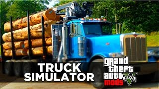 GTA 5 Mods - TRUCK SIMULATOR!? GTA 5 Trucking Missions Mod Gameplay! (GTA 5 PC MODS)