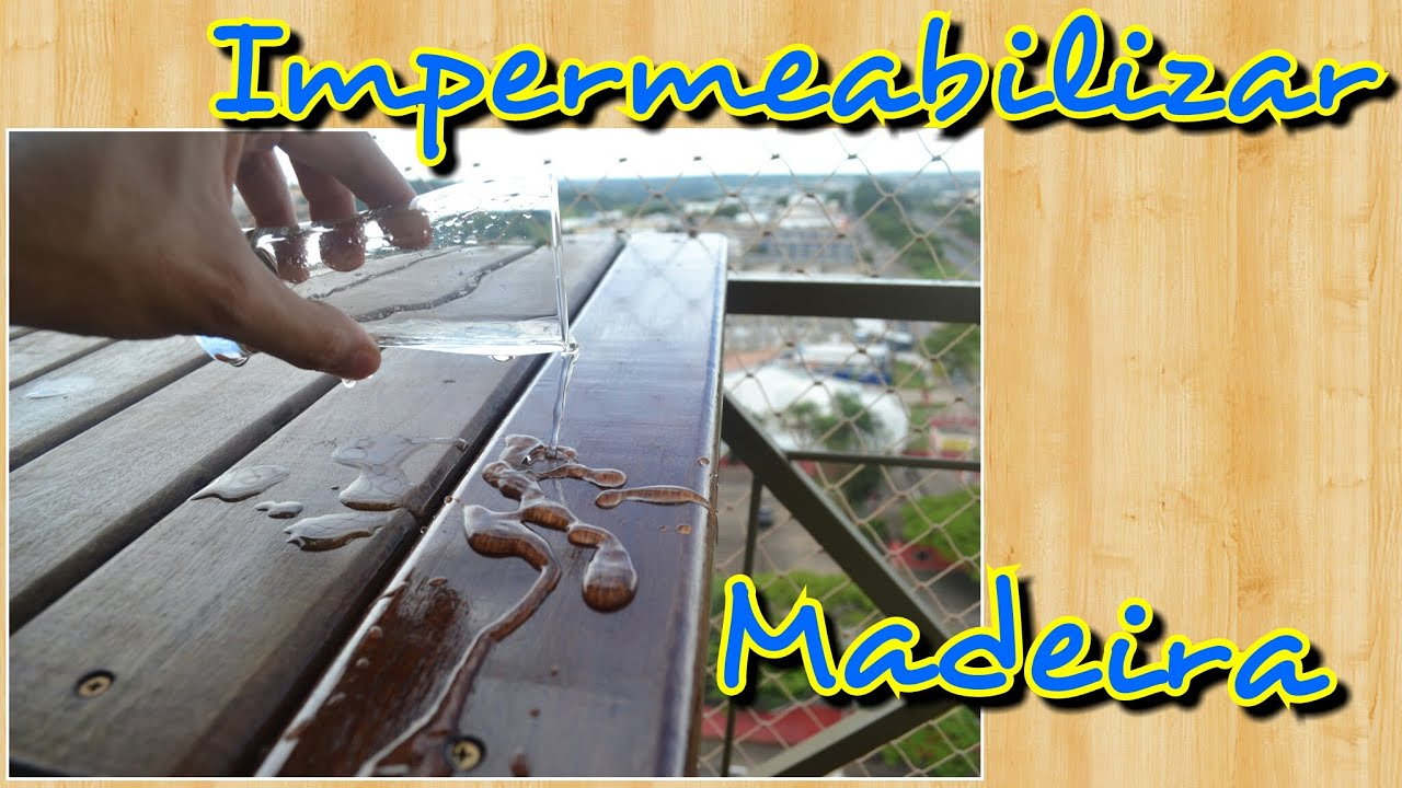 Como tratar e impermeabilizar madeiras youtube for Impermeabilizante para estanques de agua