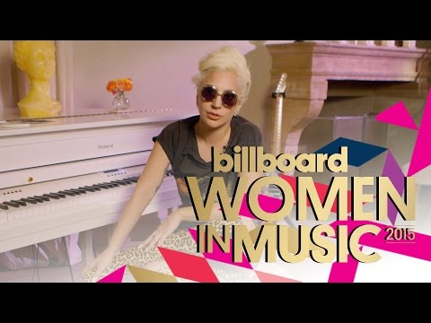 Lady Gaga is The Woman Of the Year   Women In Music 2015